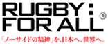 RUGBY : FOR ALL